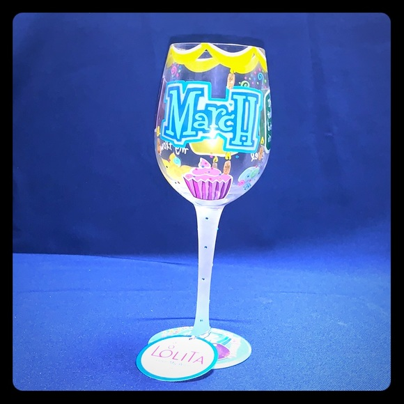 Lolita Happy March Birthday Wine Glass